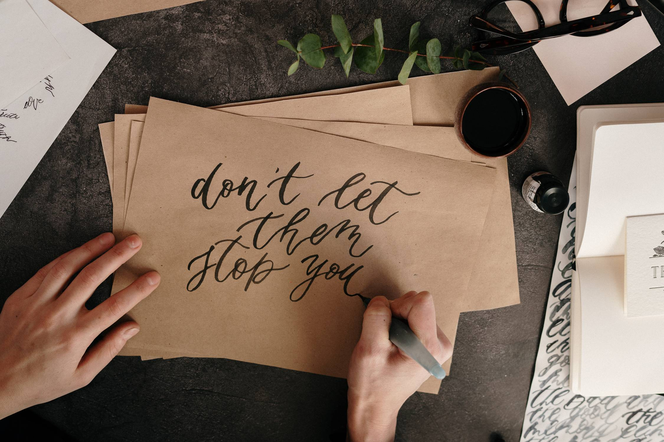 Don't let them stop you Motivation Schreibtherapie Dr. Katharina Stenger