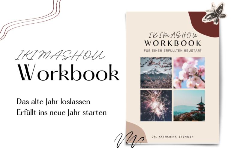 ikimashou Workbook zum Jahreswechsel Dr. Katharina Stenger